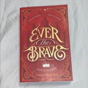 Ever The Brave by Erin Summerill Book